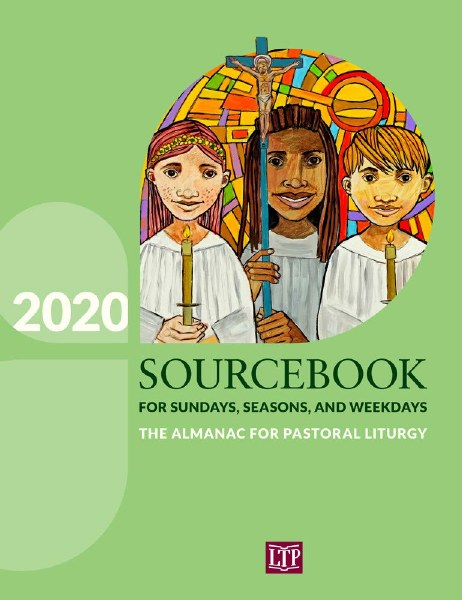 Sourcebook for Sundays, Seasons, and Weekdays 2020: The Almanac for Pastoral Liturgy