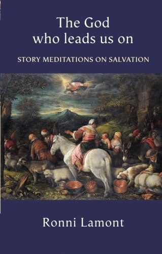 The God Who Leads Us on : Story Meditations on Salvation