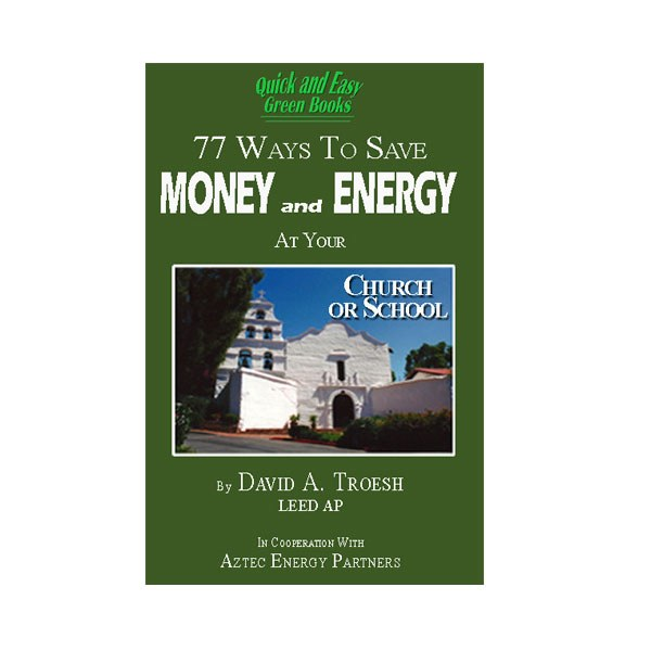 77 Ways to Save Money and Energy at Your Church and School