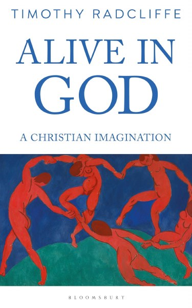 Alive in God A Christian Imagination