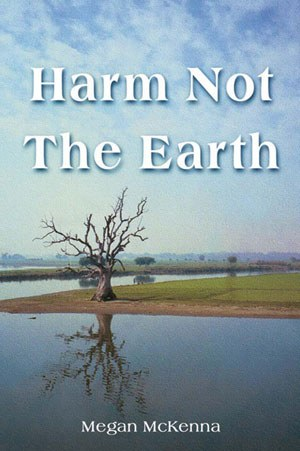 Harm Not The Earth