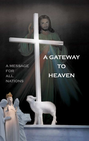 BK282 A Gateway to Heaven Message for All Nations