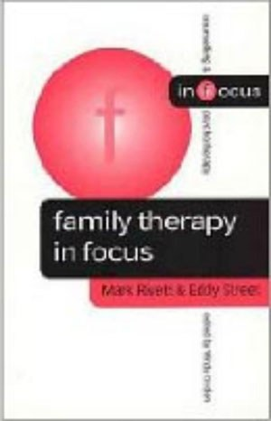 FAMILY THERAPY IN FOCUS