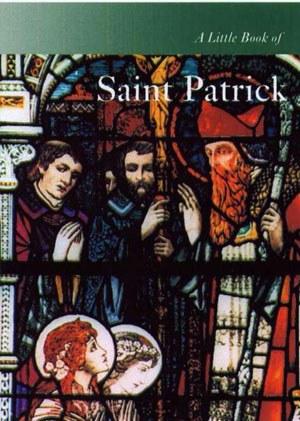 Saint Patrick a Little Book