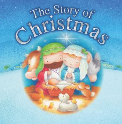 The Story of Christmas, board book