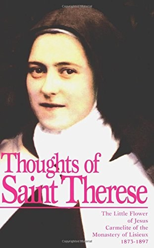 Thoughts of St. Therese of Lisieux