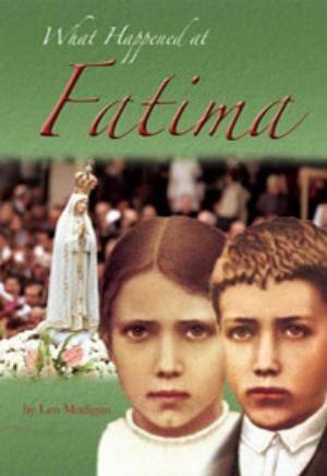 What Happened at Fatima?