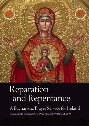 Reparation & Repentance
