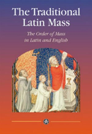 The Extraordinary Form of the Latin Mass