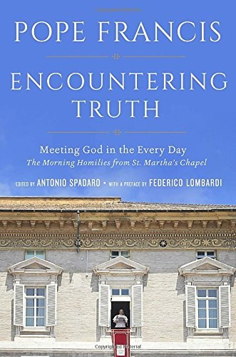 Encountering Truth: Meeting God in the Everyday