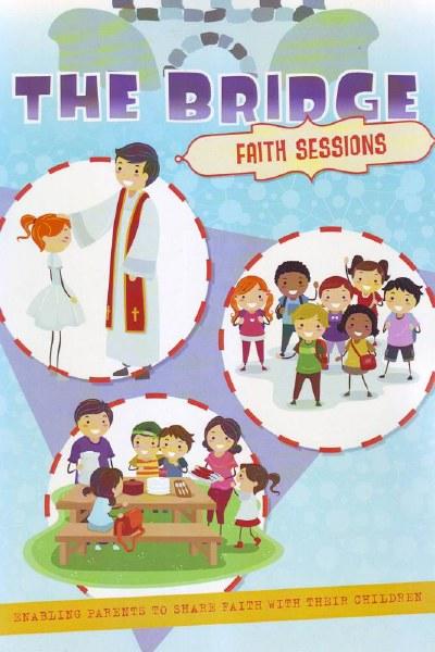 The Bridge Faith Sessions