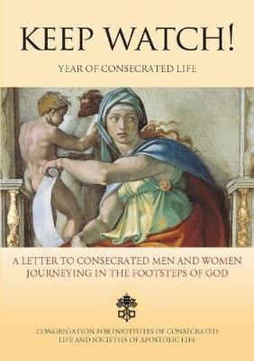Keep Watch! Letter for the Year of Consecrated Life