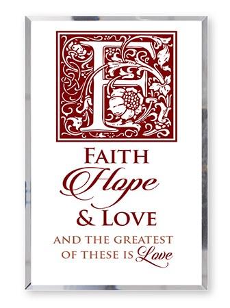 Faith, Hope and Love Plaque