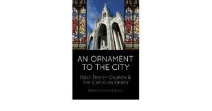 An Ornament to the City: Holy Trinity Church & the