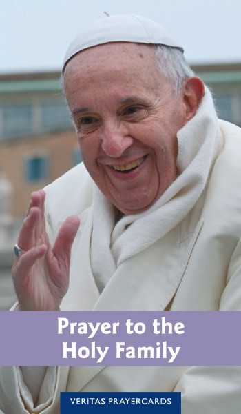 Pope Francis Prayer to the Holy Family