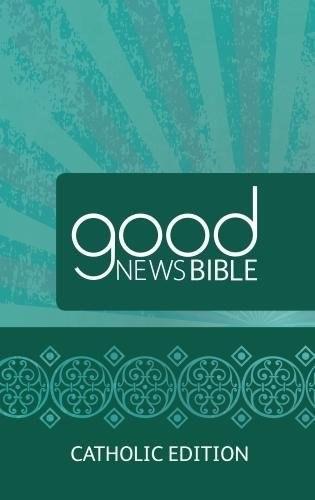 Good News Bible Catholic Edition, hardback