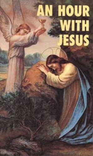 An Hour with Jesus, Vol 1