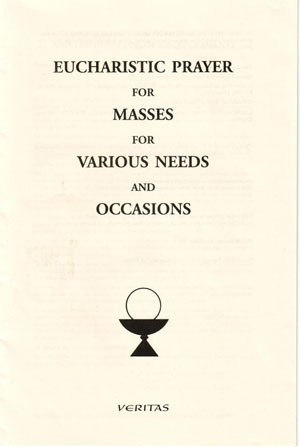 Eucharistic Prayers for Masses for Various Needs & Occasions