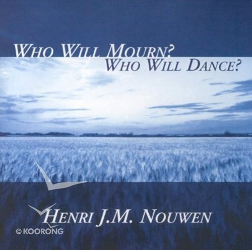 Who Will Mourn? Who Will Dance? CD