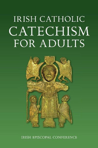 Irish Catholic Catechism for Adults