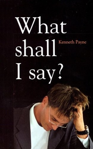 What Shall I Say: Notes for Preachers and Teachers