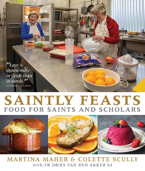 Saintly Feasts Food for Saints and Scholars