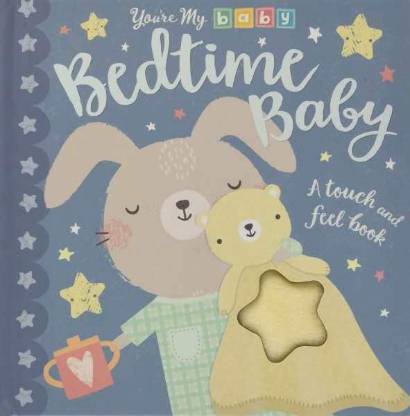 Bedtime Baby You're My Baby