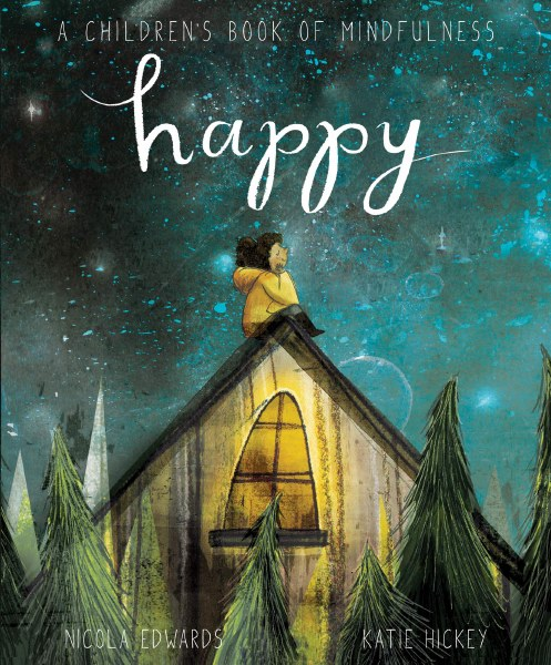 Happy A Children's Book of Mindfulness