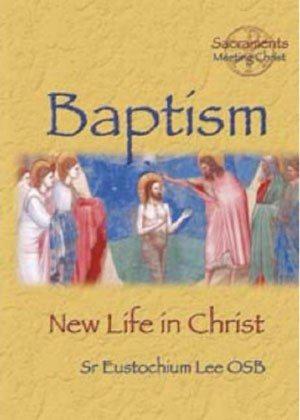 Baptism New Life in Christ