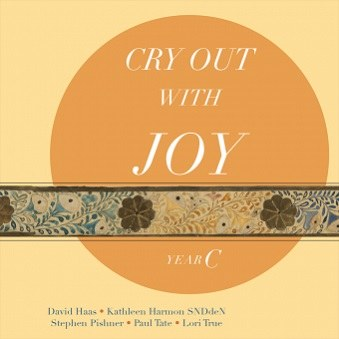 Cry Out with Joy Year C, Revised Grail Lectionary Psalms 2010