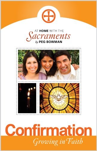 Confirmation: At Home with the Sacraments