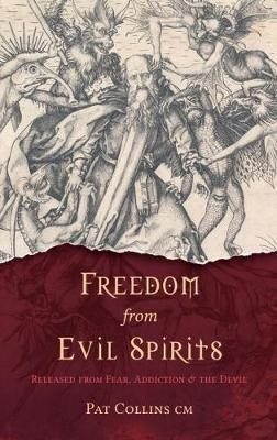 Freedom from Evil Spirits Released from Fear