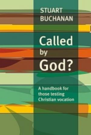 Called by God? A Handbook for Those Testing Christ