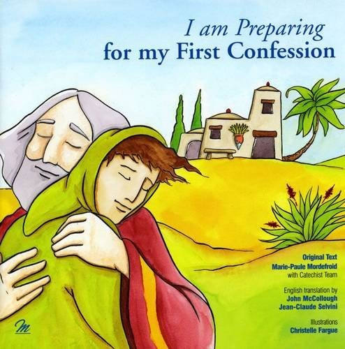 I Am Preparing for My First Confession