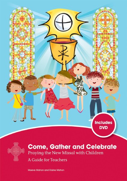 Come, Gather and Celebrate - Guide for Teachers (incl. DVD)