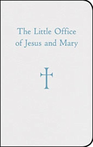 Little Office of Jesus and Mary
