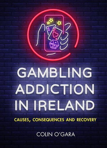 Gambling Addiction in Ireland