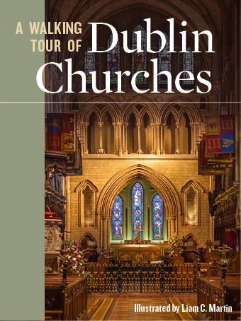 A Walking Tour Of Dublin Churches