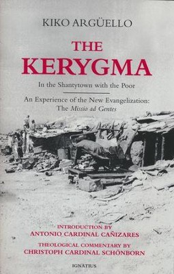 Kerygma: In the Shantytown with the Poor