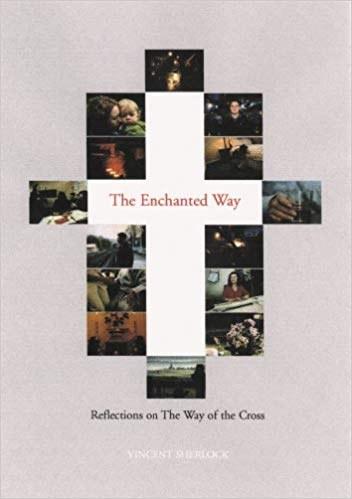 The Enchanted Way