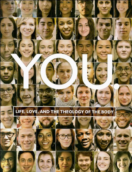 You: Life, Love & Theology of the Body, Leader's Guide