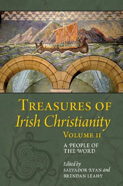 Treasures of Irish Christianity Vol 2
