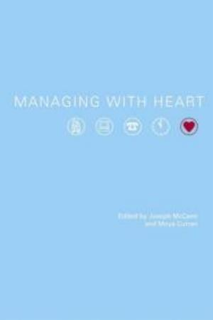 Managing with Heart: Studying Community and Volunt
