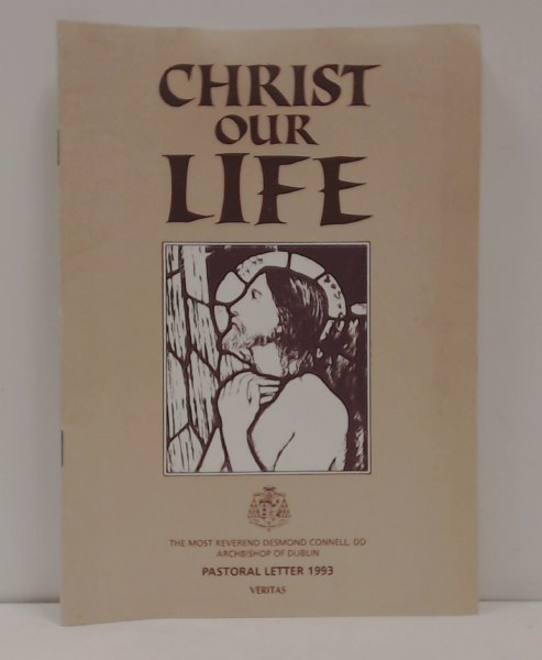Christ Our Life: Pastoral Letter 1993
