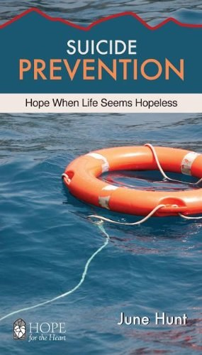 Suicide Prevention: Hope for the Heart