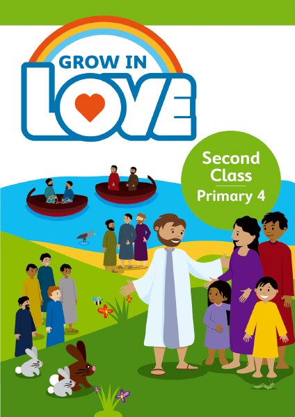 Grow in Love 4 Pupil Book, 2nd Class
