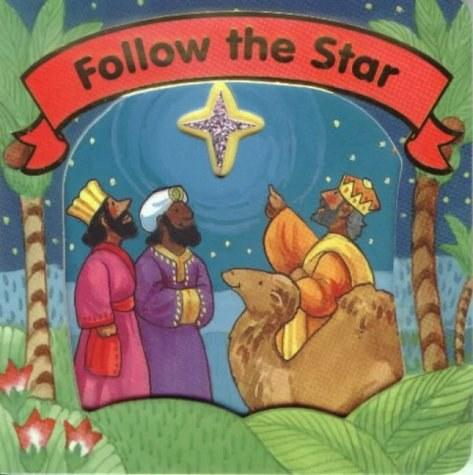 Follow the Star Board Book