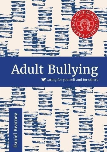 Adult Bullying: Caring for Yourself & Others