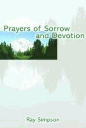 Prayers  Of Sorrow And Devotion