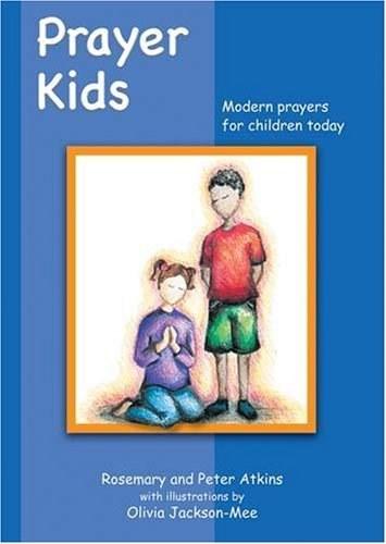 Prayer Kids: Modern Prayers for Today's Children
